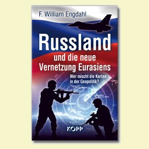 Russland und die neue Vernetzung Eurasiens